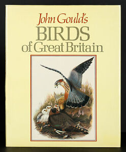 Maureen Lambourne John Gould's Birds of Great Britain 1996