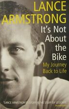 LANCE ARMSTRONG IT'S NOT ABOUT THE BIKE, MY JOURNEY BACK TO LIFE