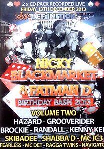NICKY B.MARKET & FATMAN D BDAY BASH VOL 2 - 2 X CD PACK DRUM & BASS KENNY KEN DJ