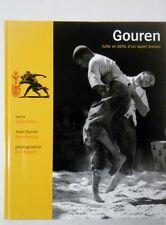 GOUREN - Lutte et défis d' un sport breton . Coop breizh - 2005