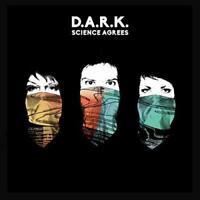 D.A.R.K. - Science Agrees (NEW VINYL LP)