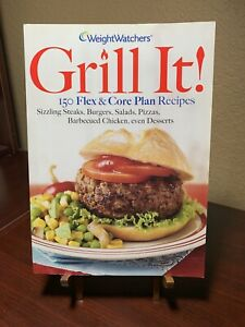 Weight Watchers Grill It! 150 Flex & Core Plan Recipes