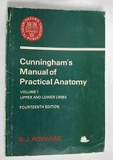 Cunningham's Manual of Practical Anatomy V1 by Romanes, 14th edition, Paperback