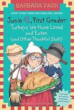 Junie B. Jones #28: Turkeys We Have Loved and Eaten (and Other Thankful Stuff) b