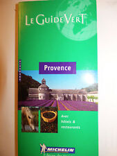 guide vert michelin provence  2000