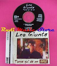 CD singolo LEO GIUNTA torna qui da me up0653 ITALY no mc lp(S19)