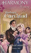 Libro - Barbara Cartland - Patto col nemico    usato