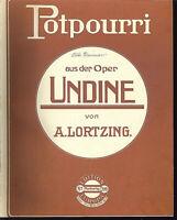"""Potpourri über """" Undine von A. LORTZING """" übergroße, alte Noten"""