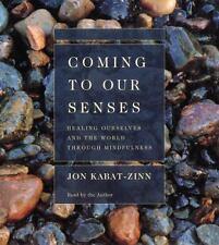 Coming to Our Senses, JON KABAT-ZINN, Good Book