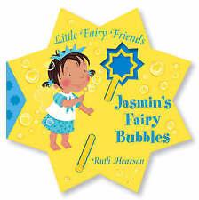 (Good)-Jasmin's Fairy Bubbles (Little Fairy Friends) (Little Fairy Friends S.) (