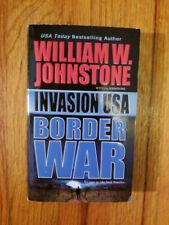 Invasion USA Border War William W. Johnstone (2006,1st ed) ORIGINAL PB HTF OOP!