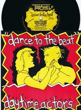 Daytime Actors ORIG OZ PS 45 Dance to the beat NM 85 Topshelf New wave Dance Pop