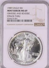 1989 1 oz Silver Eagle NGC MS 69 MINT ERROR OBVERSE AND REVERSE Struck Thru