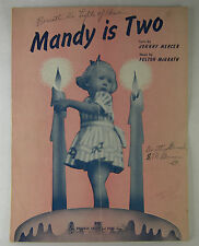 Vintage SHEET MUSIC 1942 MANDY IS TWO by JOHNNY MERCER & Fulton McGrath BVC