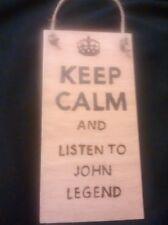 hand designed wooden plaque.keep calm and listen John Legend  Music gift