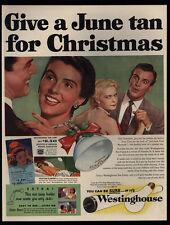 1952 WESTINGHOUSE Tanning Lamp - June Tan @ Christmas - Woman Jealous VINTAGE AD