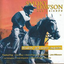 SMOKY DAWSON and FRIENDS Ridin' All Over Again CD - Signed
