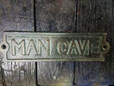 Cast Iron Man Cave Door Plaque Garden Sign Ranch Wall Decor Man Cave Verdigris