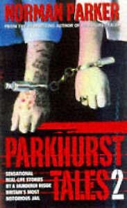 Parkhurst Tales 2 by Norman Parker (Paperback, 1999) NEW
