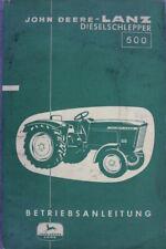 """JOHN DEERE - LANZ Dieselschlepper 500 Betriebsanleitung """"Jan. 1961"""" Handbuch"""