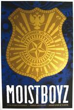 MOISTBOYZ KUNSTDRUCK / SIEBDRUCK VON TODD SLATER - SILKSCREEN POSTER - WEEN