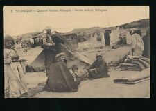 Greece SALONIQUE Vardar District Refugees After 1912 invasion?? PPC