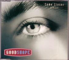 GOOD SHAPE - Come closer REMIX 5TR CDM 1995 / EURODANCE / Belgium