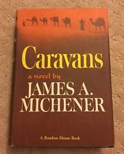 Caravans by James A. Michener 1963 HB/DJ First Edition First Printing