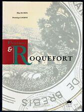 Fleurines et Roquefort, Histoire Fromage de Brebis, Fabrication, Da Silva, ENVOI