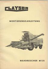 Montageanleitung Mähdrescher Clayson M 135