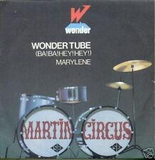 MARTIN CIRCUS 45 TOURS WONDER FRANCE WONDER TUBE