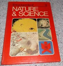 1974, ENCYCLOPEDIA NATURE & SCIENCE, HARD COVER BOOK, COLOUR PICS, TEXT, PRIMARY