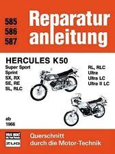 Reparaturanleitung Hercules K50 / K 50 ab 1966 Band 585 586 587 Bucheli Verlag