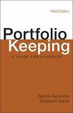 Portfolio Keeping : A Guide for Students by Nedra Reynolds and Elizabeth Davis …