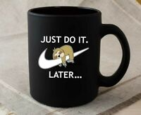 Just Do It Later Funny Sloth Mug Oversized Gift Mug Black Mug