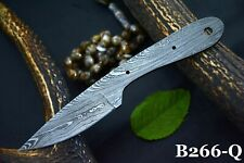 Custom Hand Forged Damascus Steel Blank Blade Hunting Knife Handmade (B266-Q)