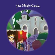 The Adventures of Kai, Jacob and Jamie: The Magic Castle by Kai Albertsen...
