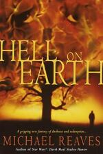 Hell on Earth, Michael Reaves, Good Book