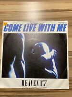 "Heaven 17 Come Live With Me 7"" Single Vinyl"