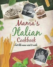 Mama's Italian Cookbook by Parragon (Hardback, 2009)
