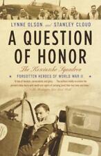 A Question of Honor: The Kosciuszko Squadron: Forgotten Hero