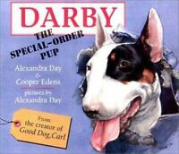 Darby, the Special Order Pup Hardcover Alexandra Day