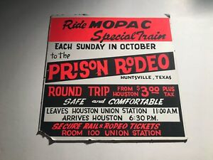 Missouri Pacific Railroad Texas Prison Rodeo Sign -  Houston To Huntsville $3.00