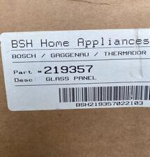 Thermador Bosch Oven Inner Door Glass 219357.  BRAND NEW!! OEM