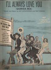 I'll Always Love You (Querida Mia) Jay Livingston, Ray Evans Sheet Music 1950