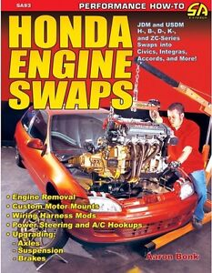 Honda Engine Swaps Book~Civic~Accord~Prelude~Acura~JDM-USDM-H-B-D-K-ZC~NEW!