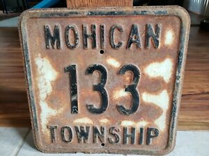 1930s Original Mohican Township Metal Embossed Road Sign Gas and Oil