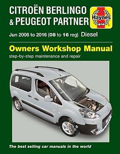 Haynes Manual 6341 Citroën Berlingo O Peugeot Partner Diesel 2008-2016