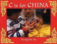 C is for China (World Alphabet),So, Sungwan,New Book mon0000019941