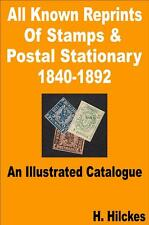 REPRINTS OF STAMPS & POSTAL STATIONARY 1840-92 Illustrated Catalogue - CD